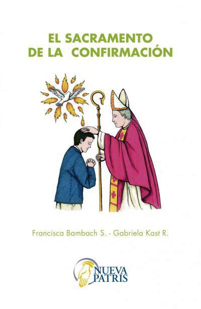 imagen de iglesia adornada para confirmacin el sacramento de la confirmaci 211 n patris