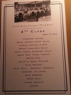 titanic second class menu the titanic s menus and what they can tell us titanic