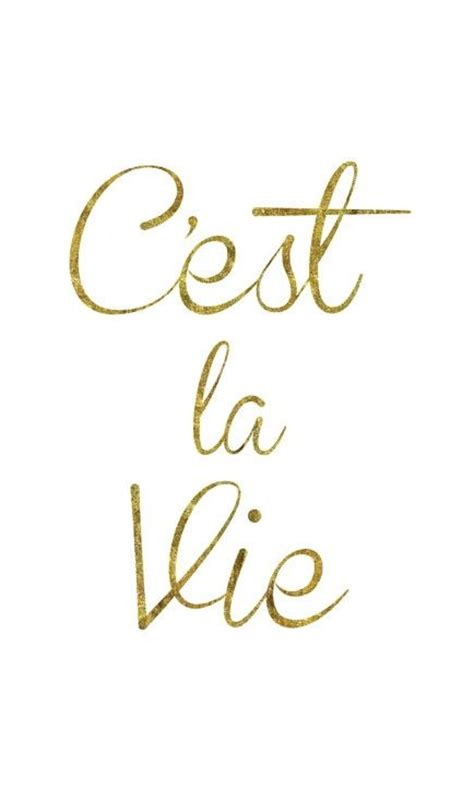 C Est La Vie Well Said Pinterest Our Kids Of Life Cest La Vie Ideas