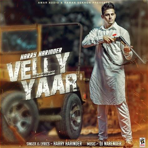 velly song velly yaar song by harry harinder from velly yaar