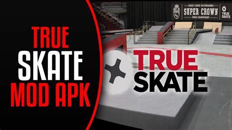 skateboard apk version true skate apk version for android 2018
