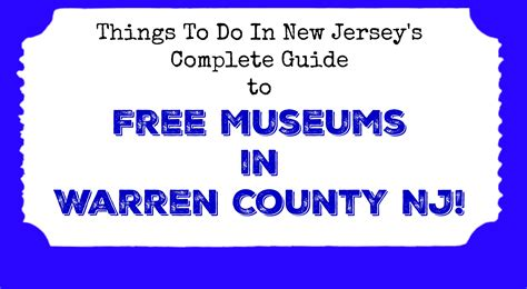 Warren County Nj Records Free Museums In Warren County Nj Things To Do In New Jersey