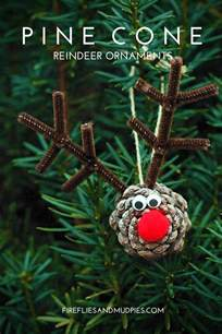 Pine Cone Ornaments by Pine Cone Reindeer Ornaments Fireflies And Mud Pies