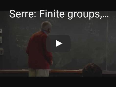 serre finite groups jean pierre serre finite groups yesterday and today