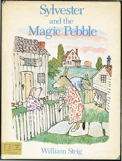 Sylvester And The Magic Pebble by Sylvester And The Magic Pebble William Steig