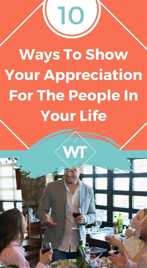 10 Ways To Show Your by 10 Ways To Show Your Appreciation For The In Your