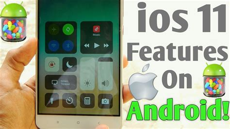 install ios on android install ios 11 on any android phone no root 2017 ios 11 features on android