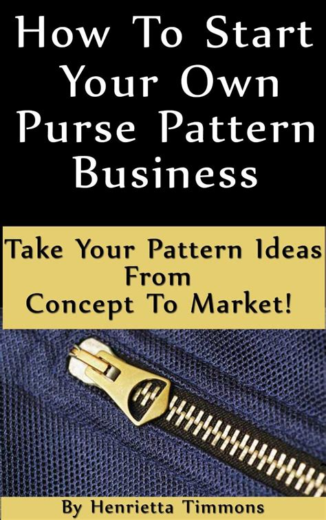 starting a knitting business how to start your own purse pattern business ebook