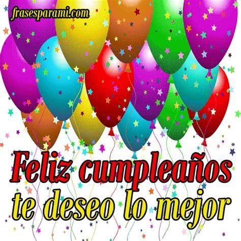 imagenes hermosas de feliz cumpleaños para descargar felicitaciones de cumplea 241 os para descargar frases