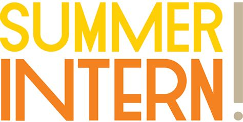 intern opportunity get the most out of your summer internship usc student