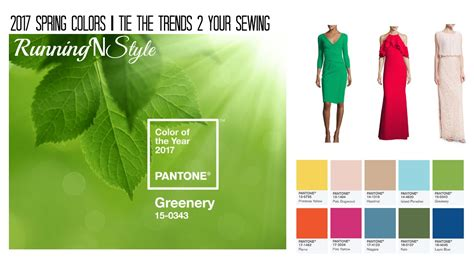 2017 spring colors 2017 spring colors pt 1 tie the trend 2 your sewing