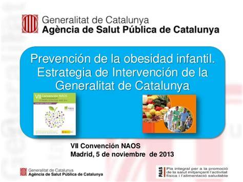 codigo de la obesidad convenci 243 n naos gencat prevenci 243 n de la obesidad infanti