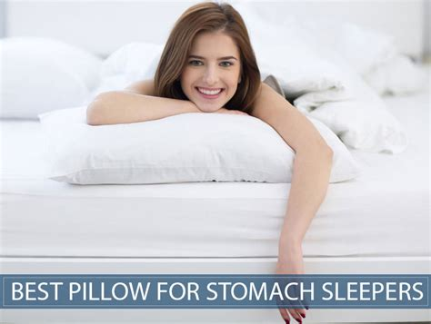 most comfortable pillow for stomach sleepers best pillow for a stomach sleeper does the thinnest