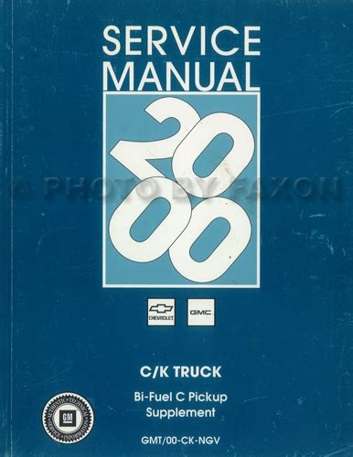 2000 gm ck pickup bi fuel pickup repair shop manual original supplement