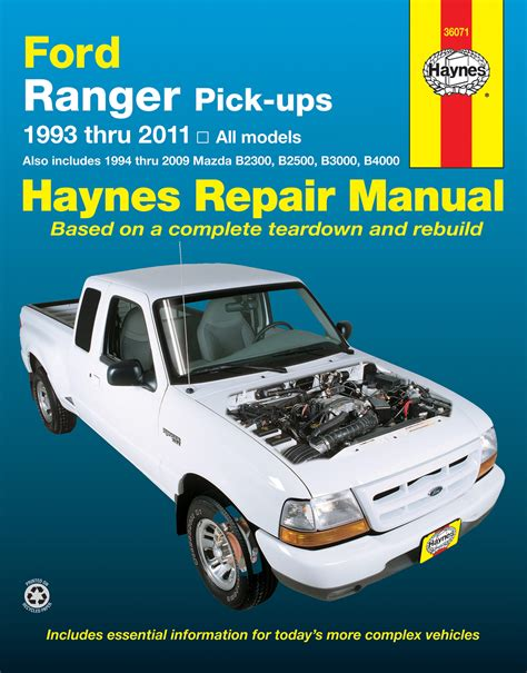 ford ranger 93 11 mazda b2300 b2500 b3000 b4000 94 09 haynes repair manual haynes manuals
