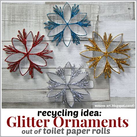 christmas decorations out of toilet rolls wesens glitter ornaments