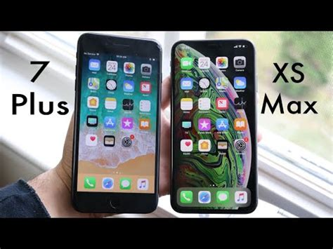 iphone xs max vs iphone 7 plus should you upgrade review