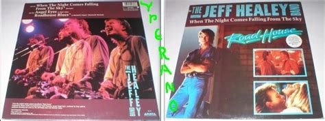 road house soundtrack the jeff healey band when the night comes falling from the sky 12 quot road house