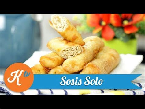 resep sosis solo mommy wong youtube