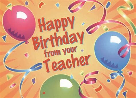 Happy Birthday Wishes To Lecturer Birthday Cards For Teachers