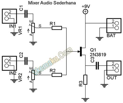 Rangkaian Mixer Audio rangkaian audio mixer fet 187 skemaku