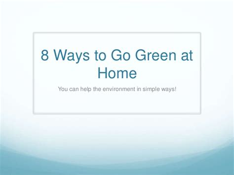 ways to go green at home 8 ways to go green at home