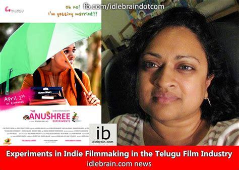 In Telugu Industry by Experiments In Filmmaking In The Telugu
