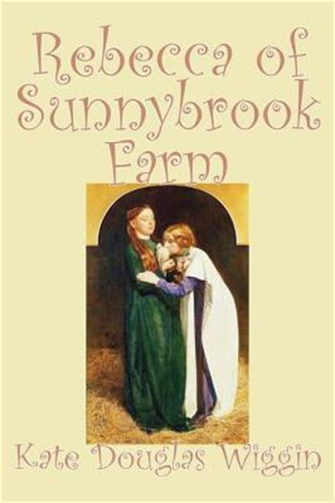 themes in the book rebecca rebecca of sunnybrook farm summary and analysis like