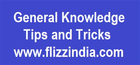 10 great tips and tricks to remember that will make tips and tricks to learn general knowledge gk