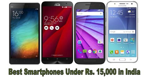 full vision display phone under 15000 4 best smartphones under rs 15 000 in india