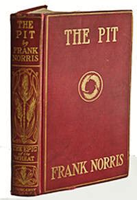 The Pit A Story Of Chicago the pit a story of chicago by frank norris 1st edition