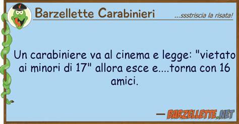 frasi per compagna di banco barzelletta un carabiniere va al cinema e legge quot vietato
