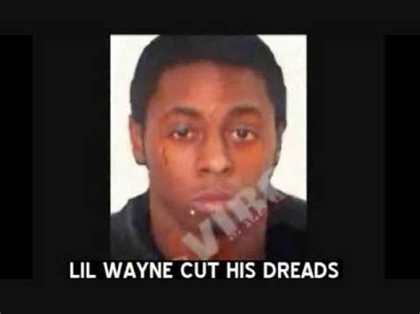 lil wayne before dreads lil wayne cut dreads 1st picture released youtube