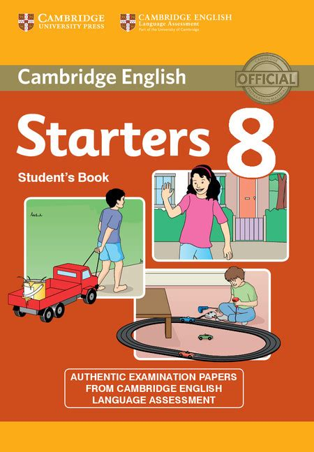 cambridge english starters 1316635899 cambridge young learners english tests starters 8 student s book starters by cambridge