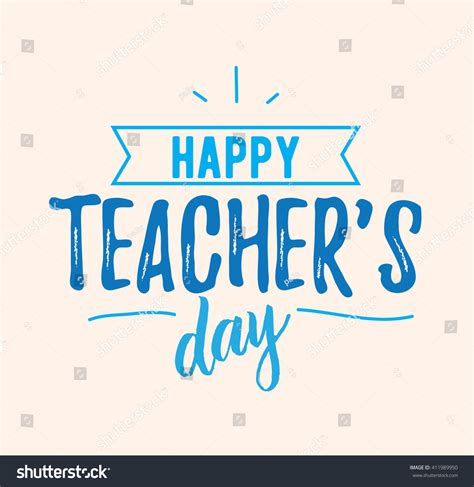 typography greeting cards happy teachers day vector typography lettering stock