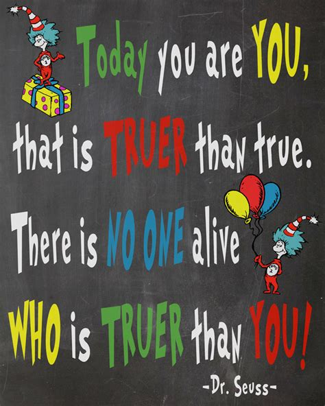 Dr Seuss Birthday Quotes Happy Birthday You Free Dr Seuss Printables For Decorating A Classroom Or