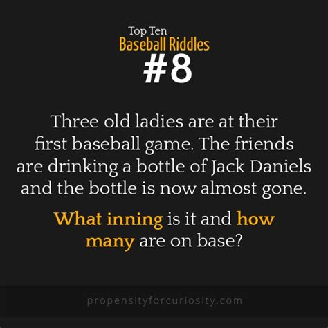 hard riddles with answers three old ladies are at their first baseball game the
