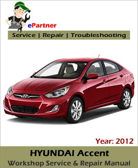 car repair manual download 2012 hyundai accent lane departure warning hyundai accent service repair manual 2012 automotive service repair manual