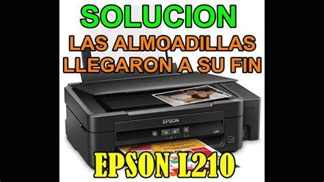 reset epson l210 almoadillas solucion impresora epson l210 fin de vida almohadillas