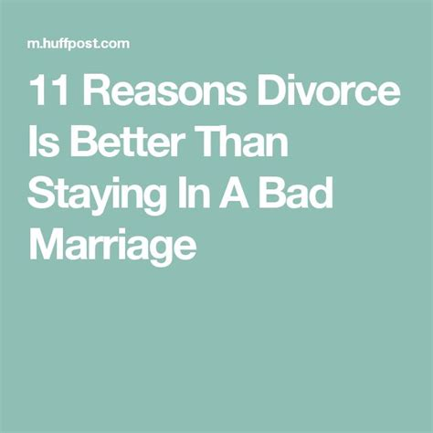 7 Reasons To Get A Divorce by 11 Reasons Divorce Is Better Than Staying In A Bad