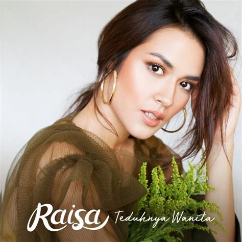 download mp3 raisa download lagu raisa teduhnya wanita mp3 terbaru