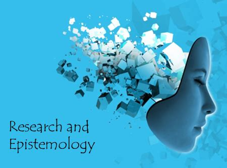 Epistemological Thesis by Epistemology In Research