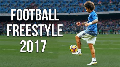 skill football freestyle tutorial football freestyle skills 2017 hd youtube