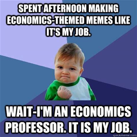 Economics Meme - economics memes