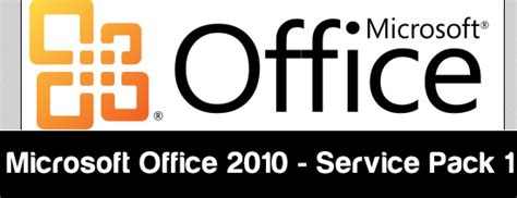Office 2010 Service Pack by Microsoft Office 2010 Service Pack 1 Released Best