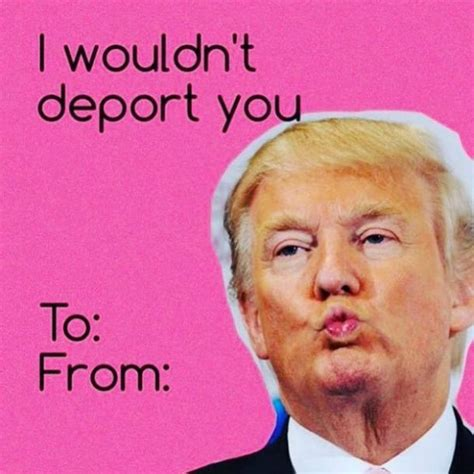 Valentines Day Meme Card - list lol check out 7 hilarious donald trump
