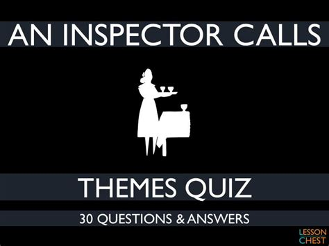 themes in an inspector calls powerpoint an inspector calls quiz by lessonchest teaching