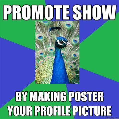 Peacock Meme - performing arts peacock memes quickmeme