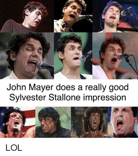John Mayer Meme - john mayer does a really good sylvester stallone