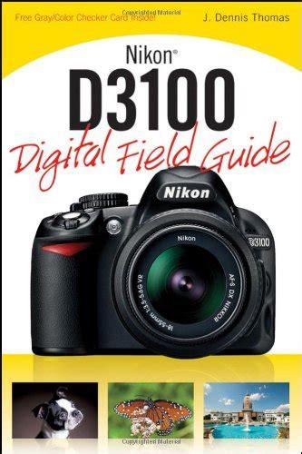 Nikon D5000 Digital Field Guide nikon d3100 nikon d 3100 einebinsenweisheit